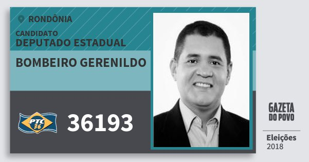 Santinho Bombeiro Gerenildo 36193 (PTC) Deputado Estadual | Rondônia | Eleições 2018