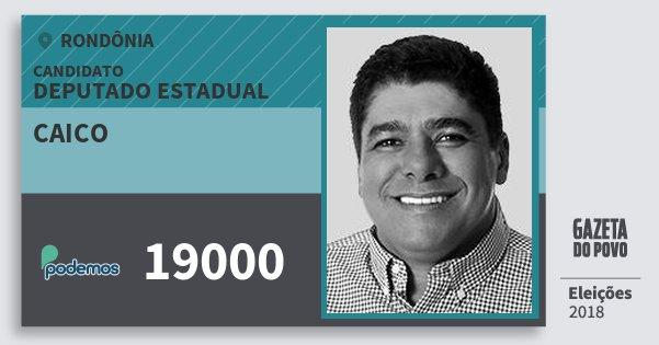 Santinho Caico 19000 (PODE) Deputado Estadual | Rondônia | Eleições 2018