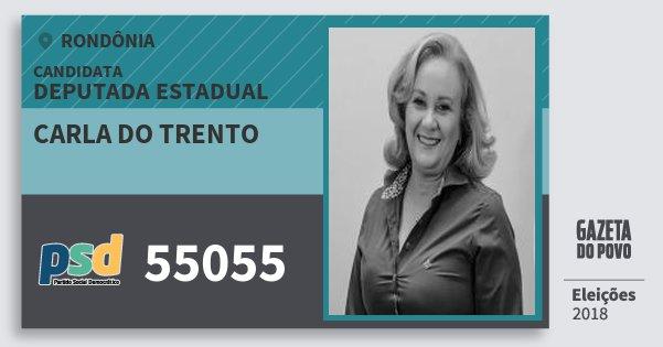 Santinho Carla do Trento 55055 (PSD) Deputado Estadual   Rondônia   Eleições 2018