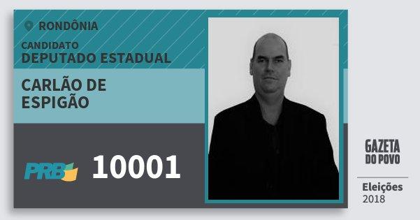 Santinho Carlão de Espigão 10001 (PRB) Deputado Estadual   Rondônia   Eleições 2018