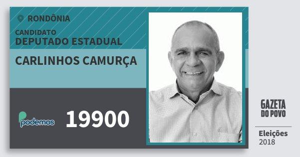 Santinho Carlinhos Camurça 19900 (PODE) Deputado Estadual | Rondônia | Eleições 2018