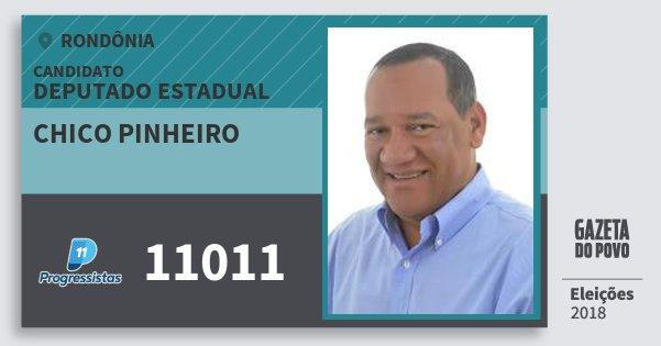 Santinho Chico Pinheiro 11011 (PP) Deputado Estadual | Rondônia | Eleições 2018