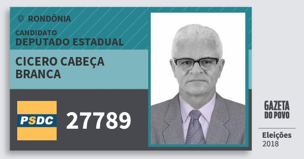 Santinho Cicero Cabeça Branca 27789 (DC) Deputado Estadual | Rondônia | Eleições 2018