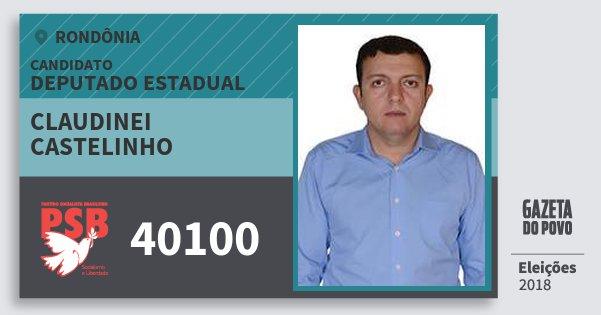 Santinho Claudinei Castelinho 40100 (PSB) Deputado Estadual   Rondônia   Eleições 2018