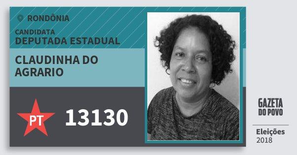 Santinho Claudinha do Agrario 13130 (PT) Deputado Estadual | Rondônia | Eleições 2018