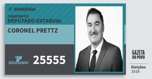 Santinho Coronel Prettz 25555 (DEM) Deputado Estadual   Rondônia   Eleições 2018