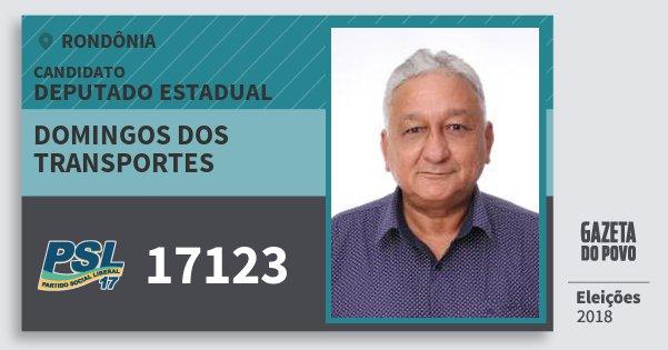 Santinho Domingos dos Transportes 17123 (PSL) Deputado Estadual | Rondônia | Eleições 2018