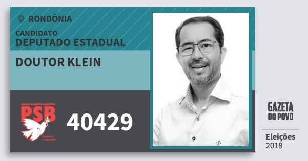Santinho Doutor Klein 40429 (PSB) Deputado Estadual | Rondônia | Eleições 2018
