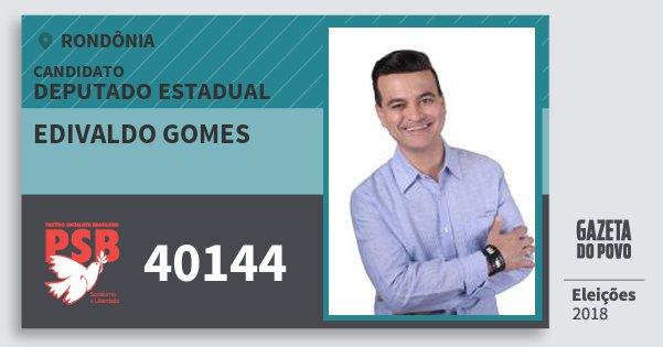 Santinho Edivaldo Gomes 40144 (PSB) Deputado Estadual   Rondônia   Eleições 2018