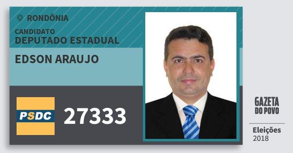 Santinho Edson Araujo 27333 (DC) Deputado Estadual | Rondônia | Eleições 2018