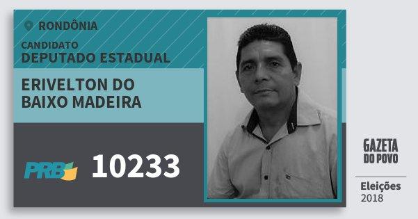 Santinho Erivelton do Baixo Madeira 10233 (PRB) Deputado Estadual | Rondônia | Eleições 2018