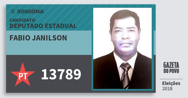 Santinho Fabio Janilson 13789 (PT) Deputado Estadual | Rondônia | Eleições 2018