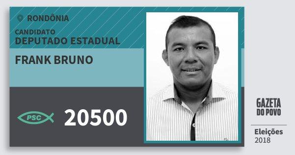 Santinho Frank Bruno 20500 (PSC) Deputado Estadual | Rondônia | Eleições 2018