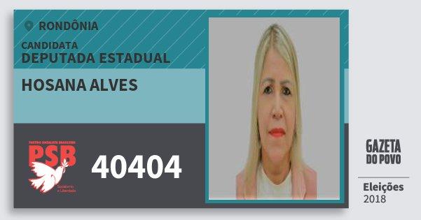Santinho Hosana Alves 40404 (PSB) Deputado Estadual | Rondônia | Eleições 2018