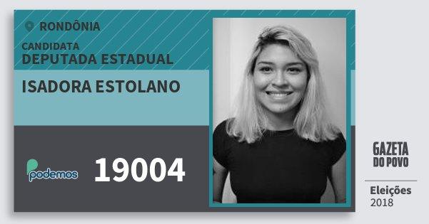 Santinho Isadora Estolano 19004 (PODE) Deputado Estadual   Rondônia   Eleições 2018