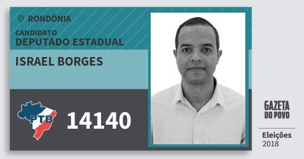 Santinho Israel Borges 14140 (PTB) Deputado Estadual   Rondônia   Eleições 2018