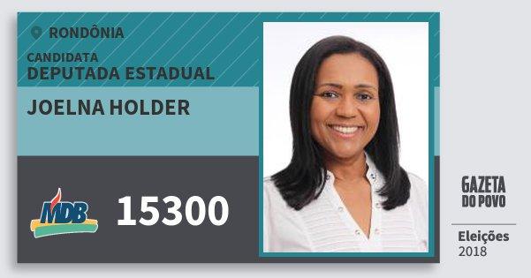 Santinho Joelna Holder 15300 (MDB) Deputado Estadual   Rondônia   Eleições 2018