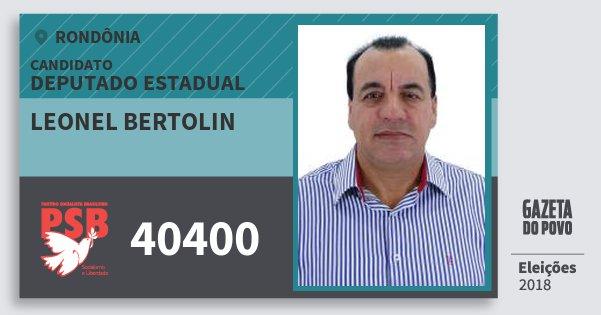 Santinho Leonel Bertolin 40400 (PSB) Deputado Estadual   Rondônia   Eleições 2018