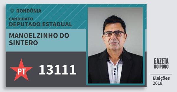 Santinho Manoelzinho do Sintero 13111 (PT) Deputado Estadual | Rondônia | Eleições 2018