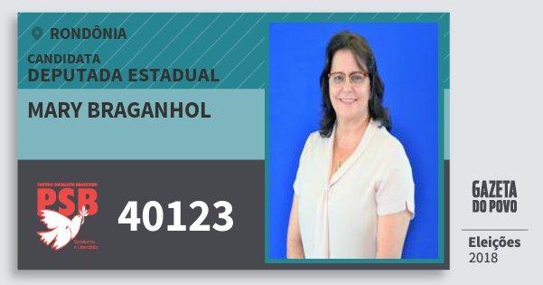 Santinho Mary Braganhol 40123 (PSB) Deputado Estadual | Rondônia | Eleições 2018