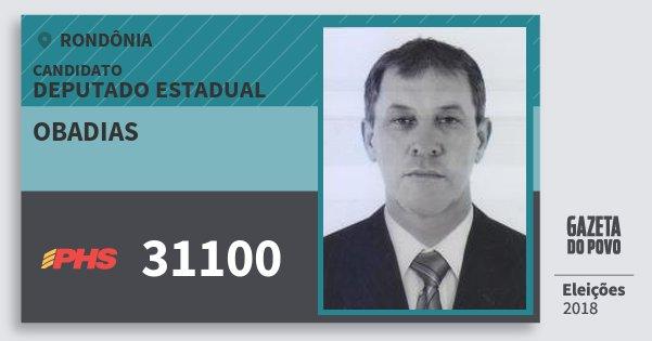 Santinho Obadias 31100 (PHS) Deputado Estadual | Rondônia | Eleições 2018