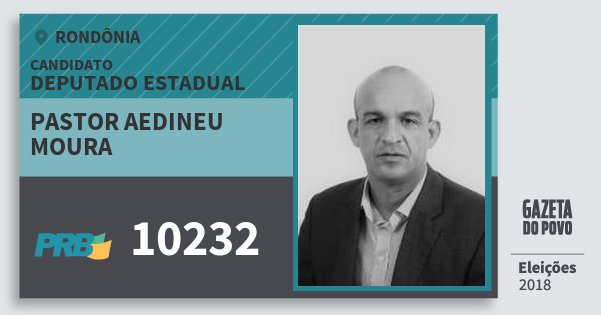 Santinho Pastor Aedineu Moura 10232 (PRB) Deputado Estadual   Rondônia   Eleições 2018