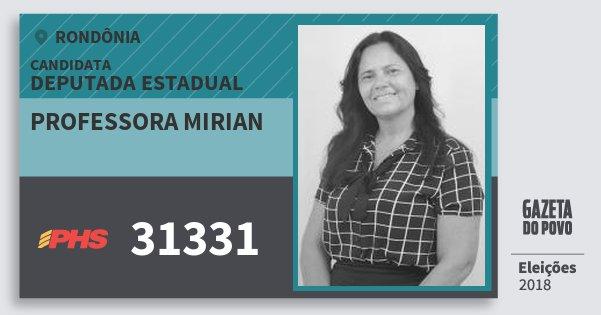Santinho Professora Mirian 31331 (PHS) Deputado Estadual   Rondônia   Eleições 2018