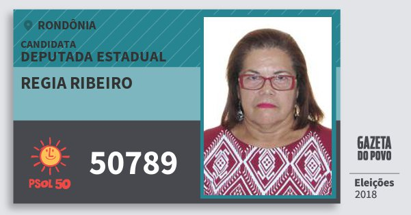 Santinho Regia Ribeiro 50789 (PSOL) Deputado Estadual | Rondônia | Eleições 2018