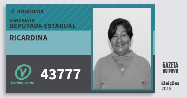 Santinho Ricardina 43777 (PV) Deputado Estadual | Rondônia | Eleições 2018
