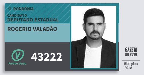 Santinho Rogerio Valadão 43222 (PV) Deputado Estadual   Rondônia   Eleições 2018