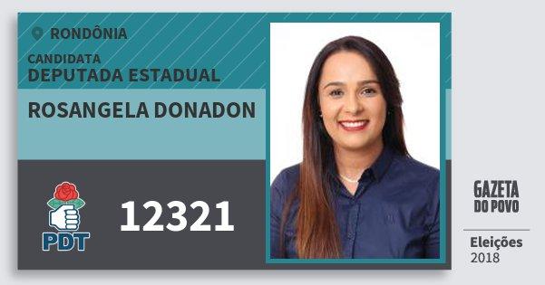 Santinho Rosangela Donadon 12321 (PDT) Deputado Estadual   Rondônia   Eleições 2018