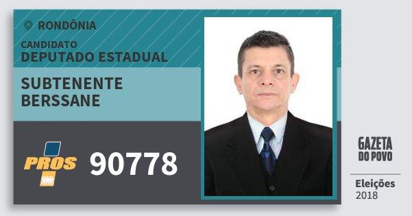Santinho Subtenente Berssane 90778 (PROS) Deputado Estadual | Rondônia | Eleições 2018