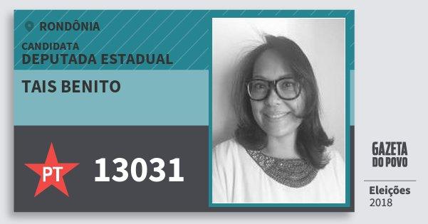 Santinho Tais Benito 13031 (PT) Deputado Estadual   Rondônia   Eleições 2018