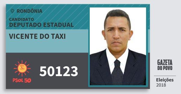 Santinho Vicente do Taxi 50123 (PSOL) Deputado Estadual | Rondônia | Eleições 2018