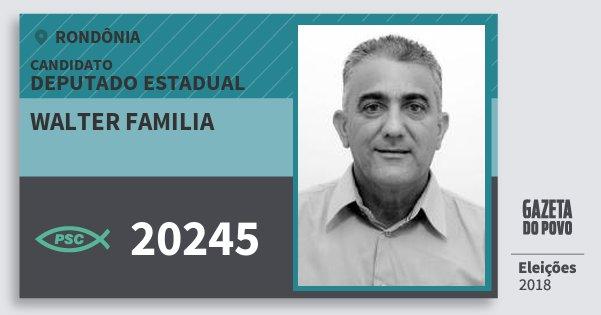 Santinho Walter Familia 20245 (PSC) Deputado Estadual | Rondônia | Eleições 2018