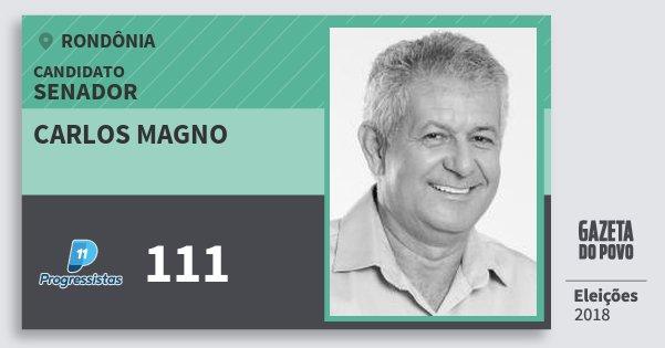 Santinho Carlos Magno 111 (PP) Senador | Rondônia | Eleições 2018