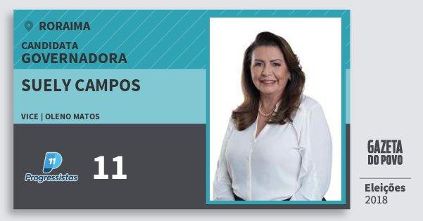 Santinho Suely Campos 11 (PP) Governador | Roraima | Eleições 2018