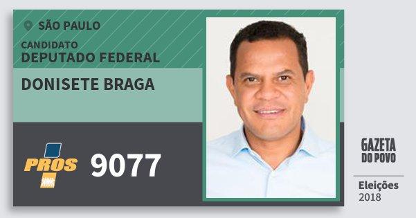 Resultado de imagem para Donisete Braga (PROS)