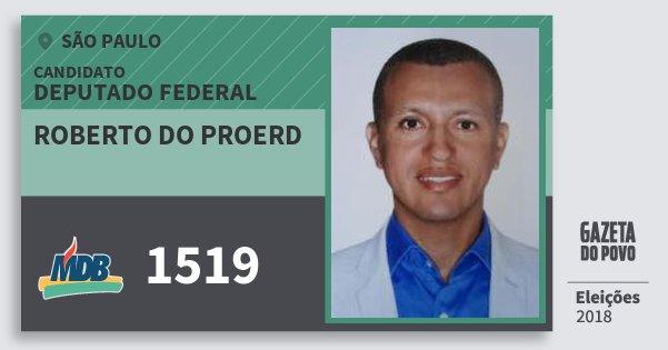 Santinho Roberto do Proerd 1519 (MDB) Deputado Federal | São Paulo | Eleições 2018