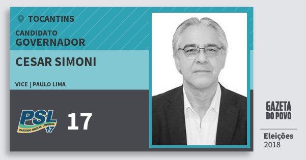 Santinho Cesar Simoni 17 (PSL) Governador | Tocantins | Eleições 2018