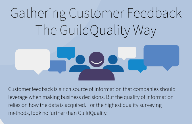 Gathering customer feedback the GuildQuality way
