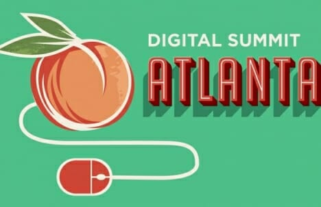 Three key takeaways from Digital Summit Atlanta