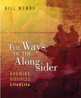 The Ways of the Alongsider: Growing Disciples Life2Life