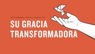 Encontrando a Dios a Través de su Gracia Transformadora – Grace Español