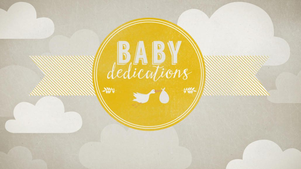 BABY DEDICATION – OLD JACKSONVILLE
