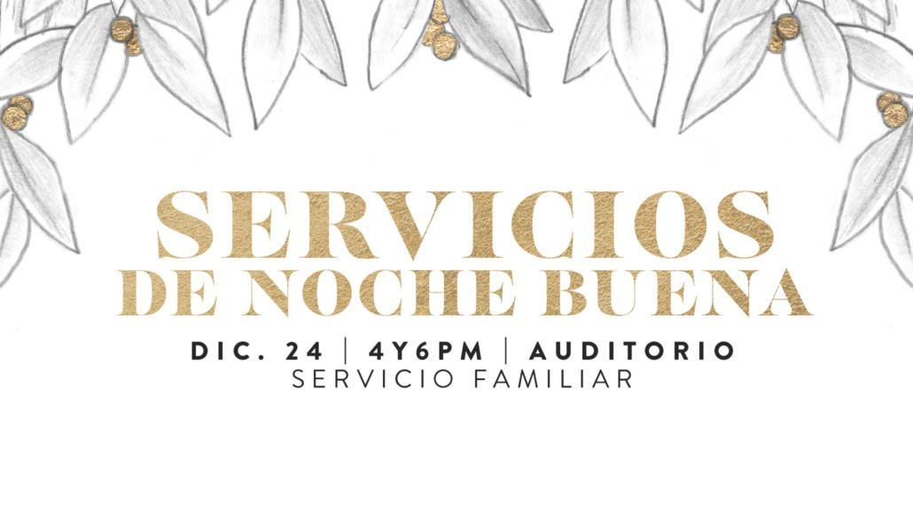 Servicios de Noche Buena