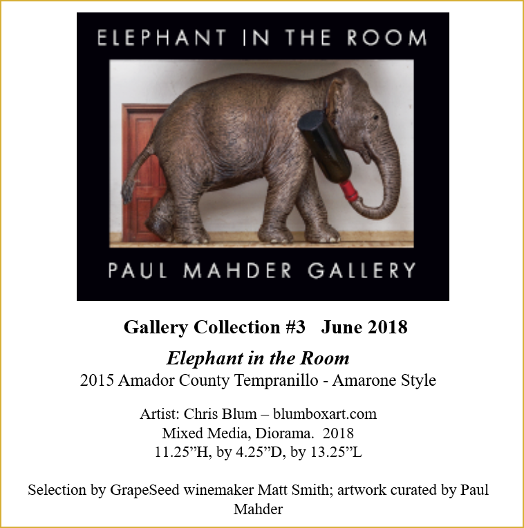 2015 Gallery Collection #3, Elephant in the Room, Amador County Tempranillo