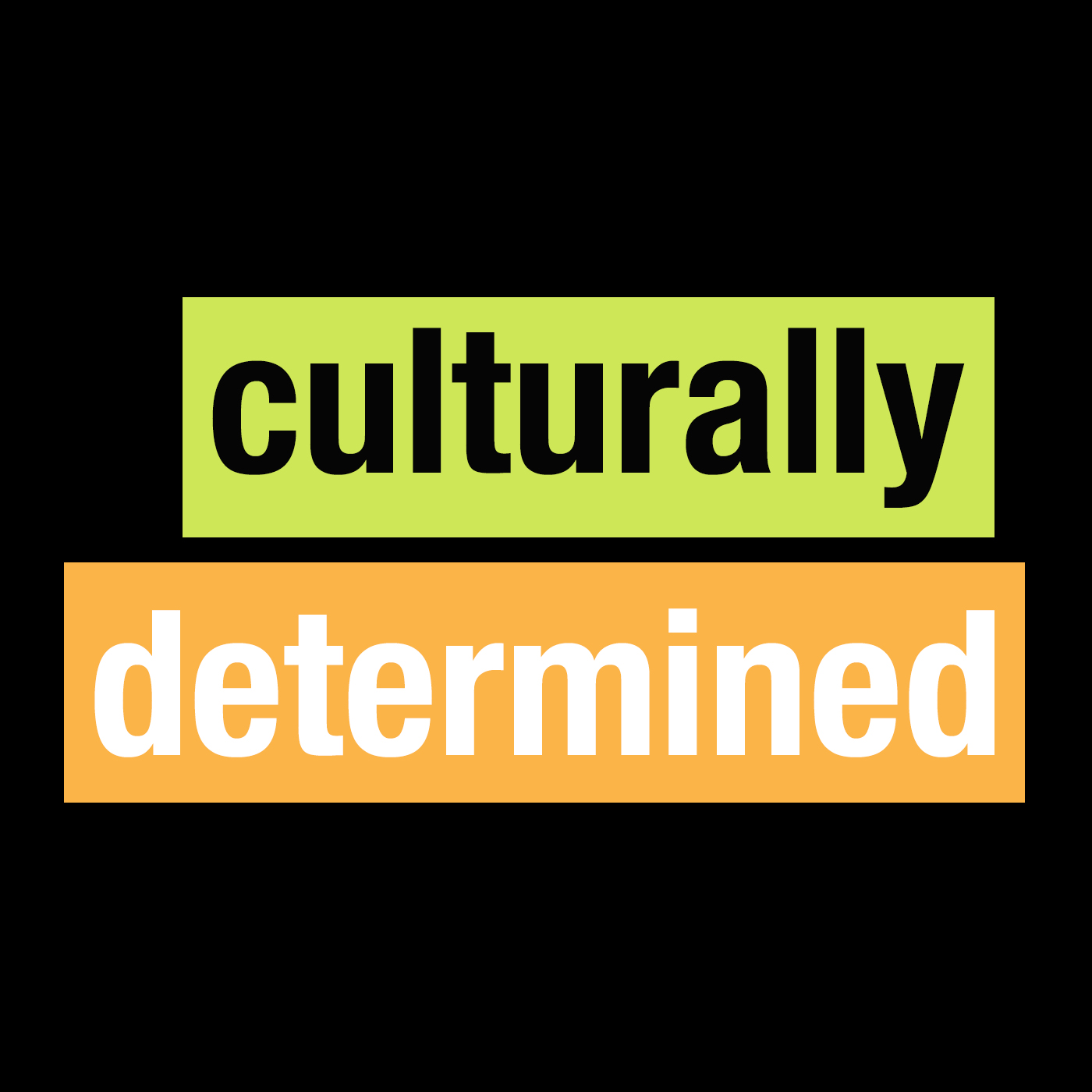 OLD BhTV: Culturally Determined
