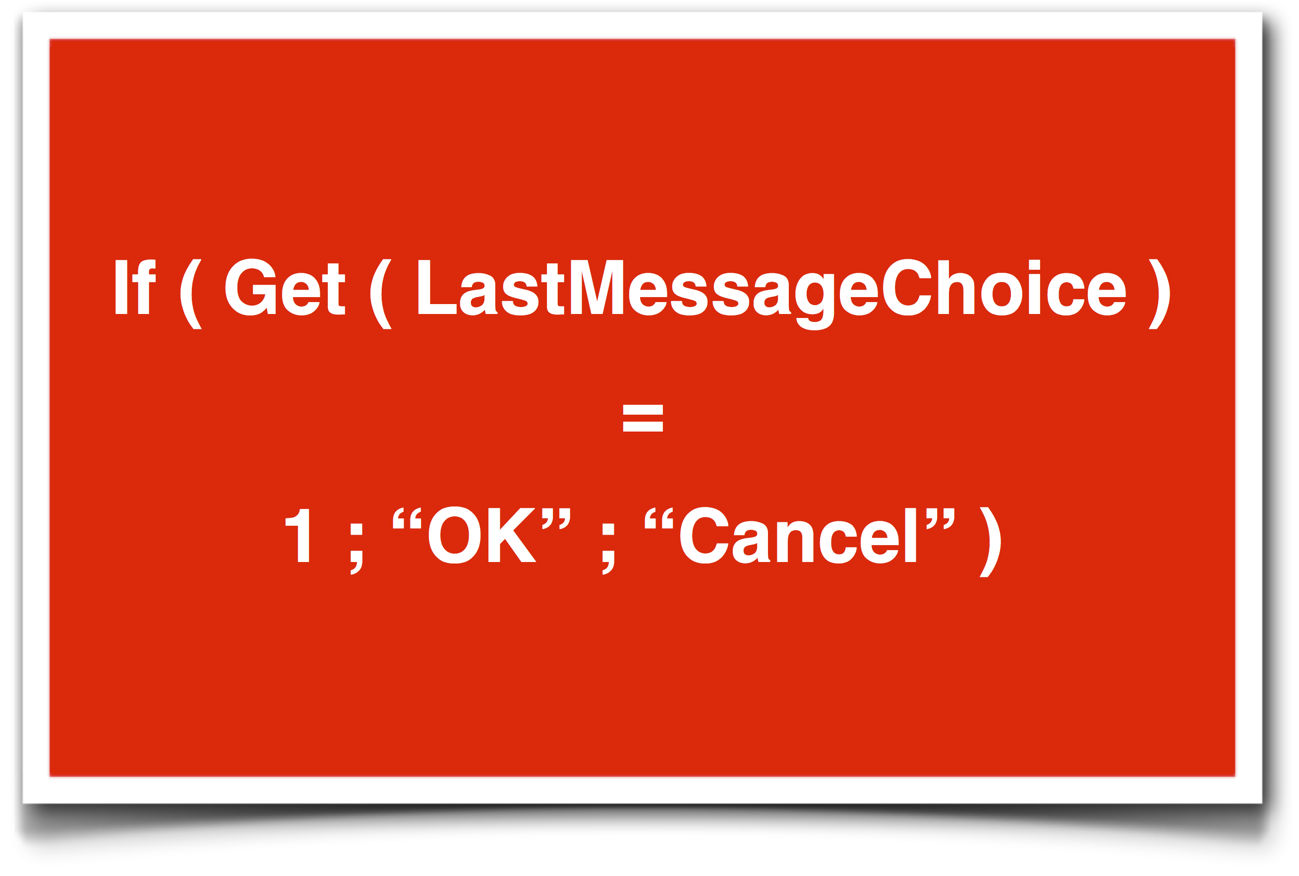 FileMaker's Get ( LastMessageChoice ) function