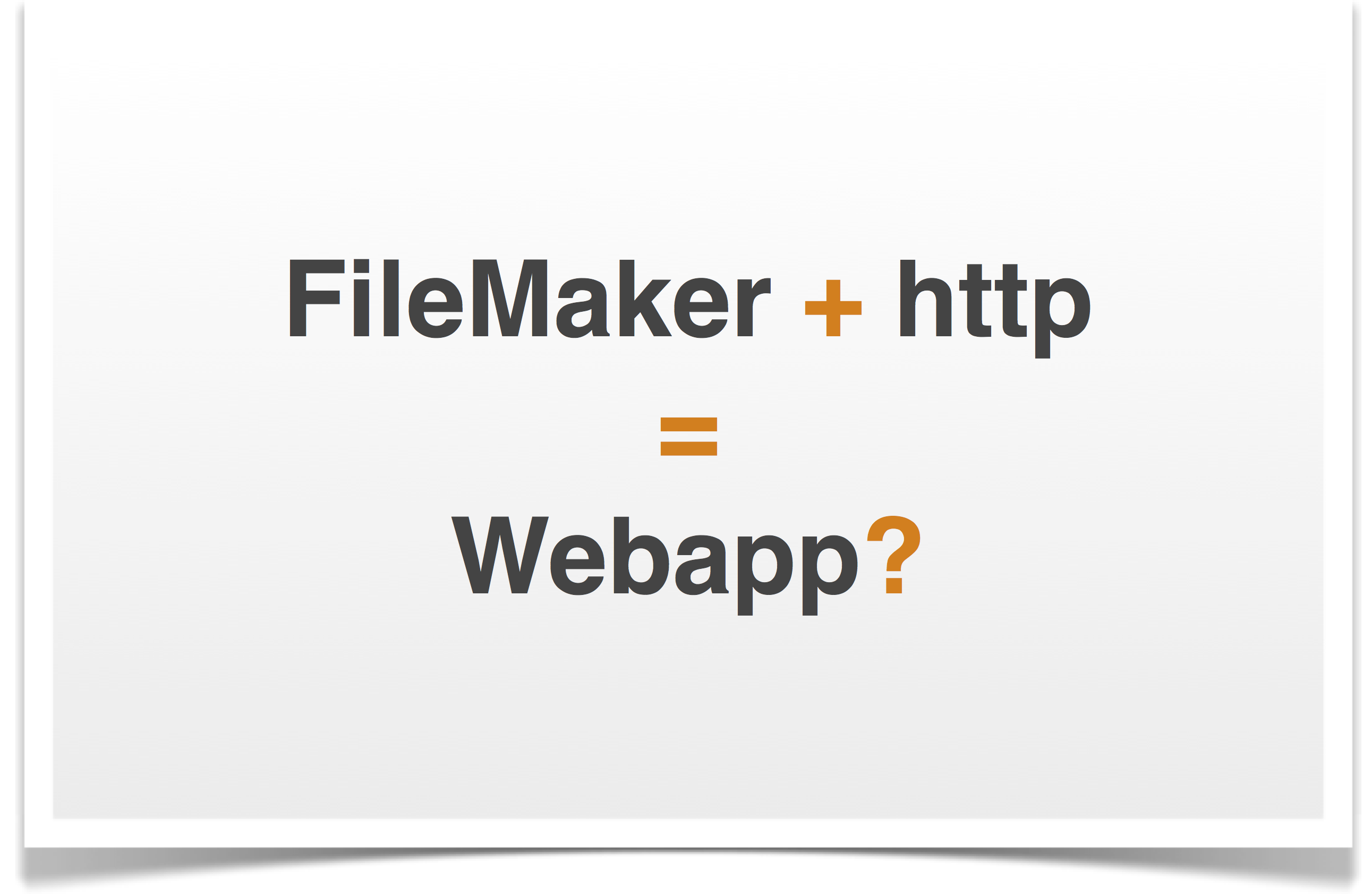 FileMaker + http = webapp?